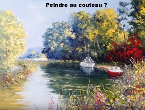 Dessin et peinture - vidéo 3083 : Peindre au couteau un paysage avec canal ( tuto question/réponse) - huile ou acrylique.
