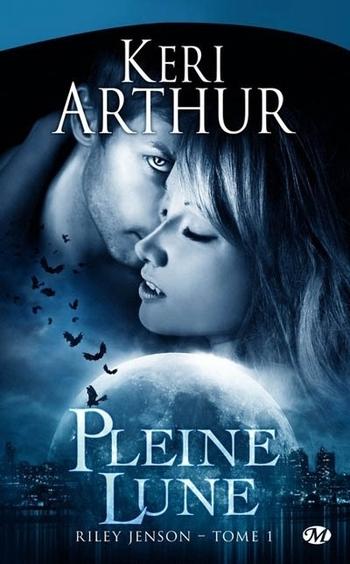 Riley Jenson 1- Pleine lune - Keri Arthur