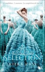 La Sélection, tome 1 de Kierra Cass