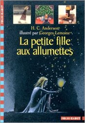 LA PETITE FILLE AUX ALLUMETTES - Andersen