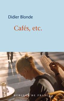 Cafés, etc de Didier Blonde