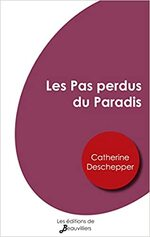 Les Pas perdus du Paradis, Catherine DESCHEPPER