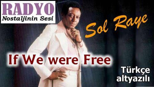 RAYE, Sol - If We Were Free  (Romantique)