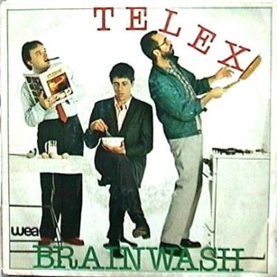 Telex - Brainwash - 1981