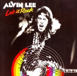 ALVIN LEE - Let It Rock [Remastered Edition]