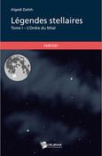 Légendes Stellaires, tome 1 : l'Ordre du Nitaï (Algedi Dahih)