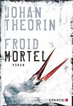 Froid mortel - Johan Theorin
