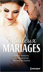 Chronique Fabuleux mariages de Morgan, Graham et Milburne