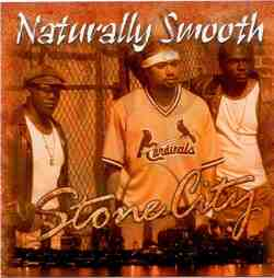 NATURALLY SMOOTH  - STONE CITY (2003)