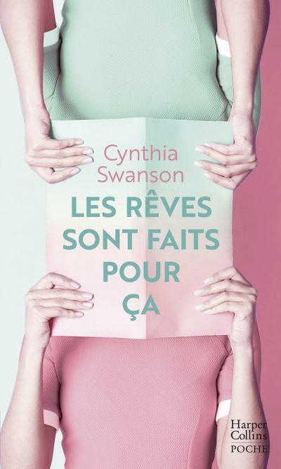 Les rêves sont fait pour ça, Cynthia Swanson