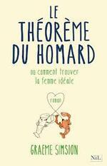Le théorème du homard ...ou comment trouver la femme idéale   Graeme Simsion