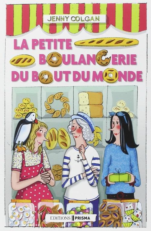 La petite boulangerie du bout du monde - Jenny Colgan