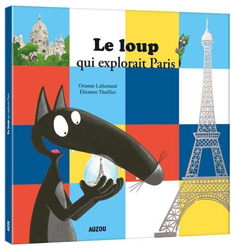 loup explorait paris