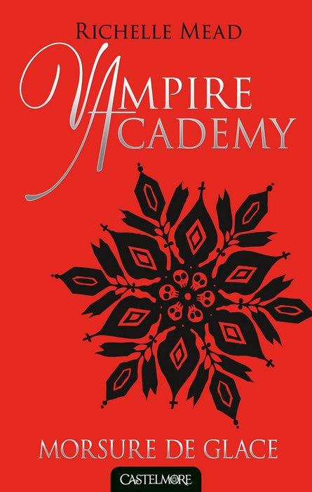 Vampire Academy: Morsure de Glace