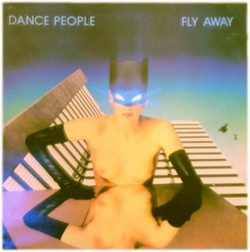 Dance People - Fly Away - Complete LP