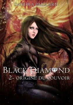 Black Diamond, tome 2,  (Sandra Paillard)