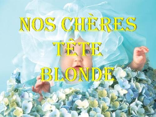 PPS MES CREATION nos chere tete blonde