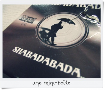 Comme nos voix, bada, bada, Shabadabada...