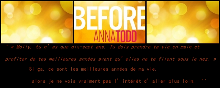 Extrait de Before After, Saison 1- Anna Todd