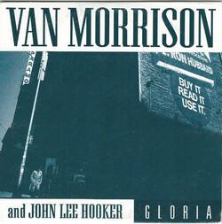 Les SINGLéS : Van Morrison et John Lee Hooker - Gloria (1993)