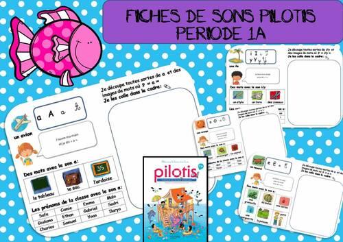 FICHES DE SONS PILOTIS PERIODE 1A