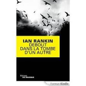 Debout dans la tombe d'un autre   Ian Rankin