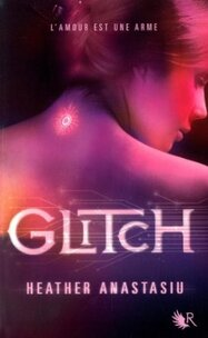 Glitch, t1 - Heather Anastasiu