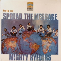 Mighty Ryeders - Help Us Spread The Message - Complete LP