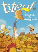 Titeuf, tome 14 : Bienvenue en Adolescence !  de Zep