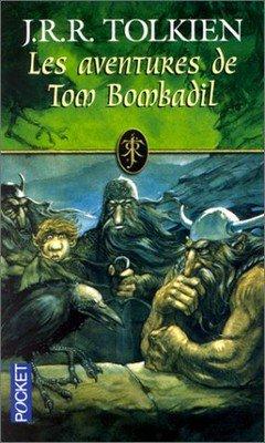 J.R.R Tolkien : Les aventures de Tom Bombadil