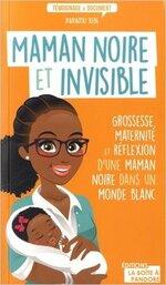 Maman noire et invisible de Diariatou Kebe