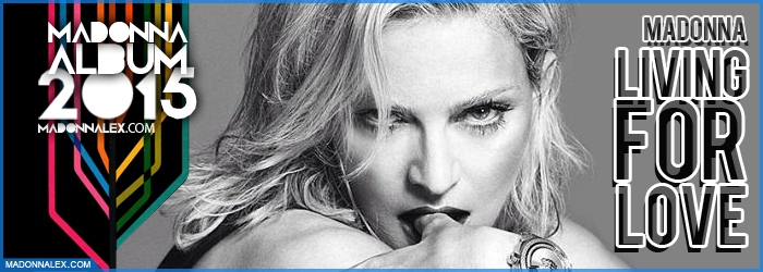 Madonna Album 2015 Living For Love