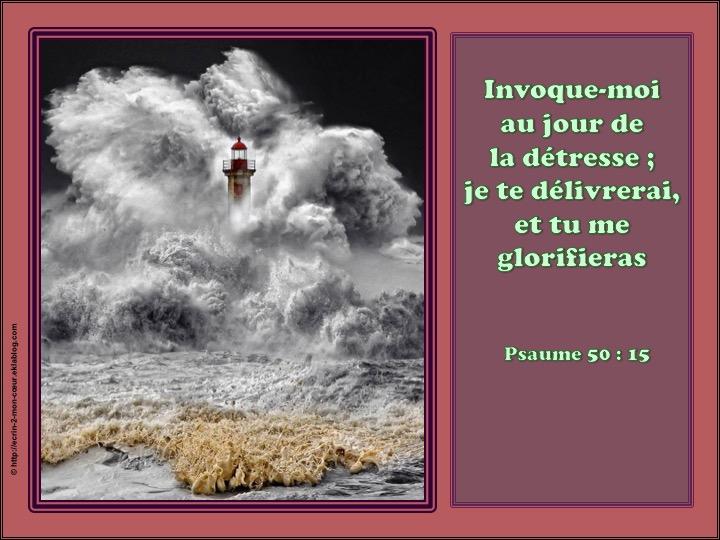Je te délivrerai - Psaumes 50 : 15