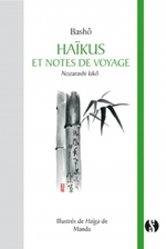 Haïkus et Notes de voyage - Bashô & Manda (traduction et illustrations)