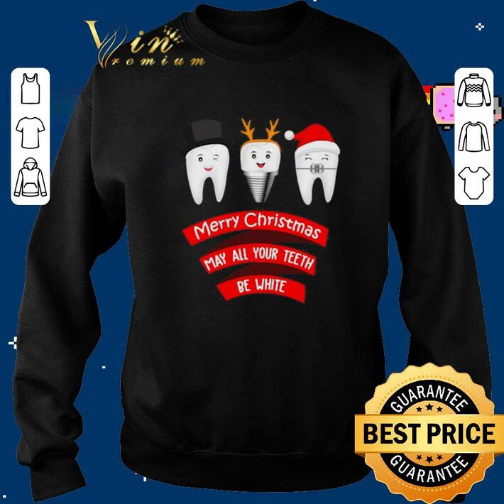 Pretty Merry Christmas may all your teeth be white dentist shirt
