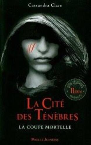 """""""la cité des ténèbres"""" tome 1, la coupe mortelle. De Cassandre Cassandra Clare"""