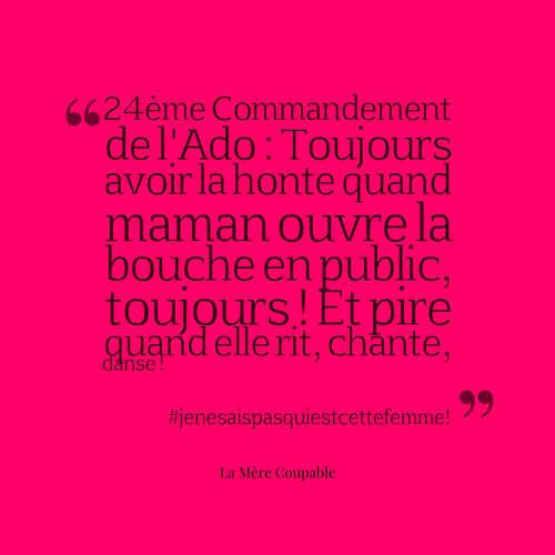 Les commandements de l'Ado (la suite...) d'après La Mère Coupable