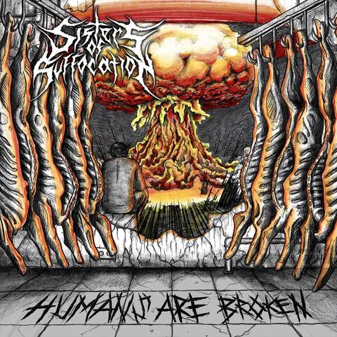 """SISTERS OF SUFFOCATION - """"Humans Are Broken"""" (Clip)"""