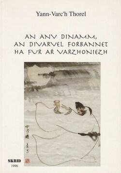 An Anv dinamm, an Divarvel forbannet ha Fur ar Varzhoniezh