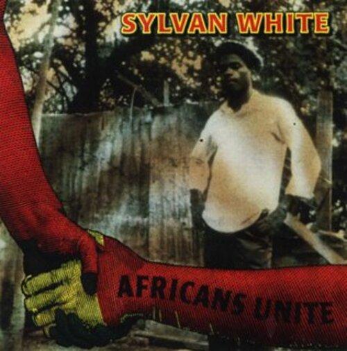 Sylvan White - Africans Unite (2001) [Reggae]