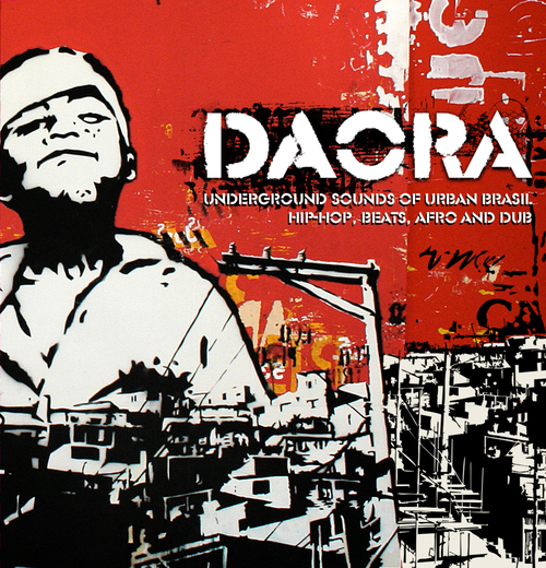 V.A - Daora - Underground Sounds of Urban Brazil (2013) [Alternative, Indie]