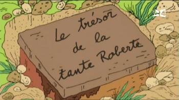 33 - Le trésor de la tante Roberte