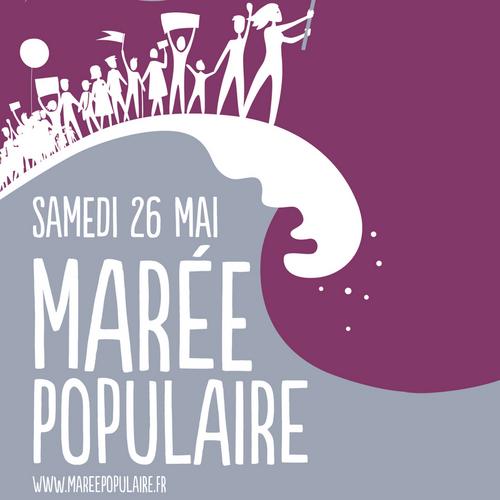 Samedi 26 mai 2018 - La Marée Populaire !