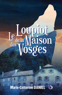 Parution novembre 2019 : Le loupiot de la Maison des Vosges