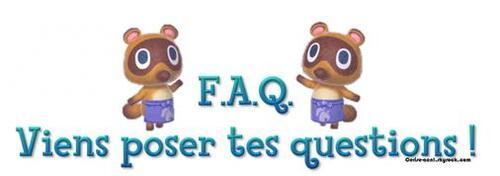 F.A.Q (Foire Aux Questions)