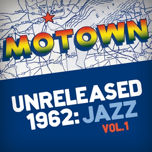 "George Bohannon Quartet : "" Motown Unreleased 1962 : Jazz Vol. 1 "" CD Motown Records [ UK ]"