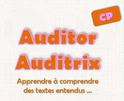 Auditor Auditrix: un point sur la compréhension de textes au CP
