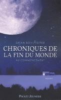 Chroniques de la fin du monde, T.1