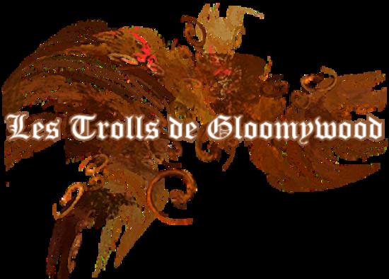 Les Trolls de Gloomywood