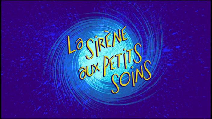 114 LA SIRÈNE AUX PETITS SOINS